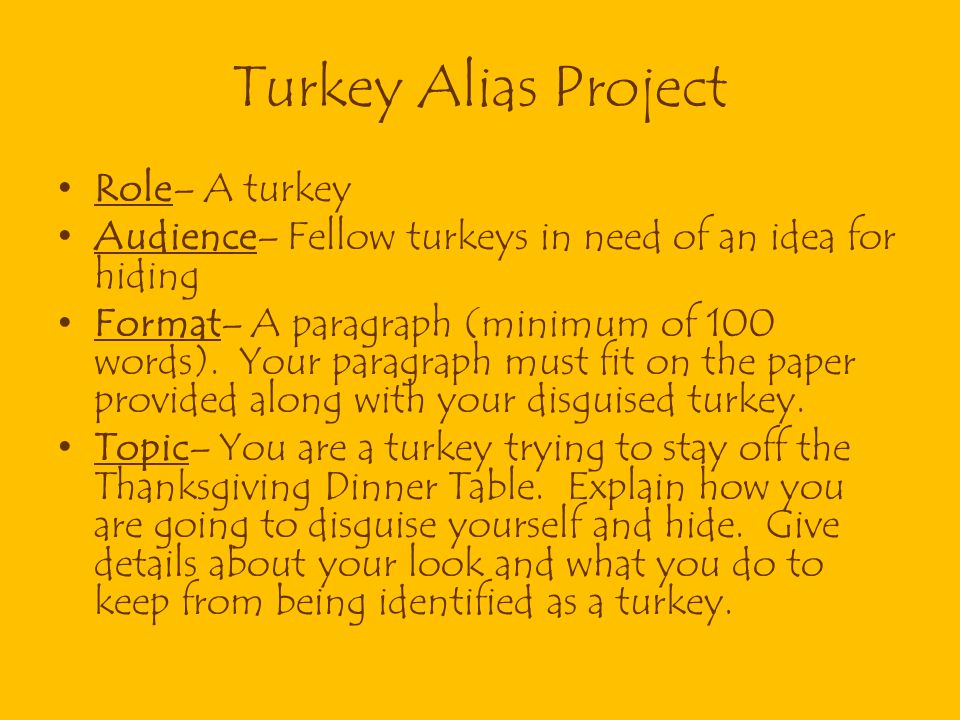 Turkey Alias Project Role– A turkey
