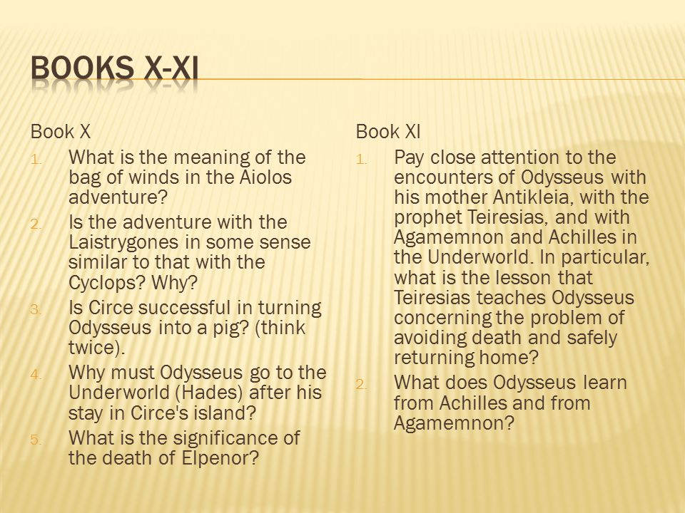 Books X-XI Book X. What is the meaning of the bag of winds in the Aiolos adventure