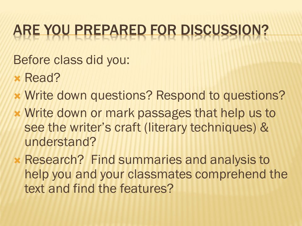 Are you prepared for discussion