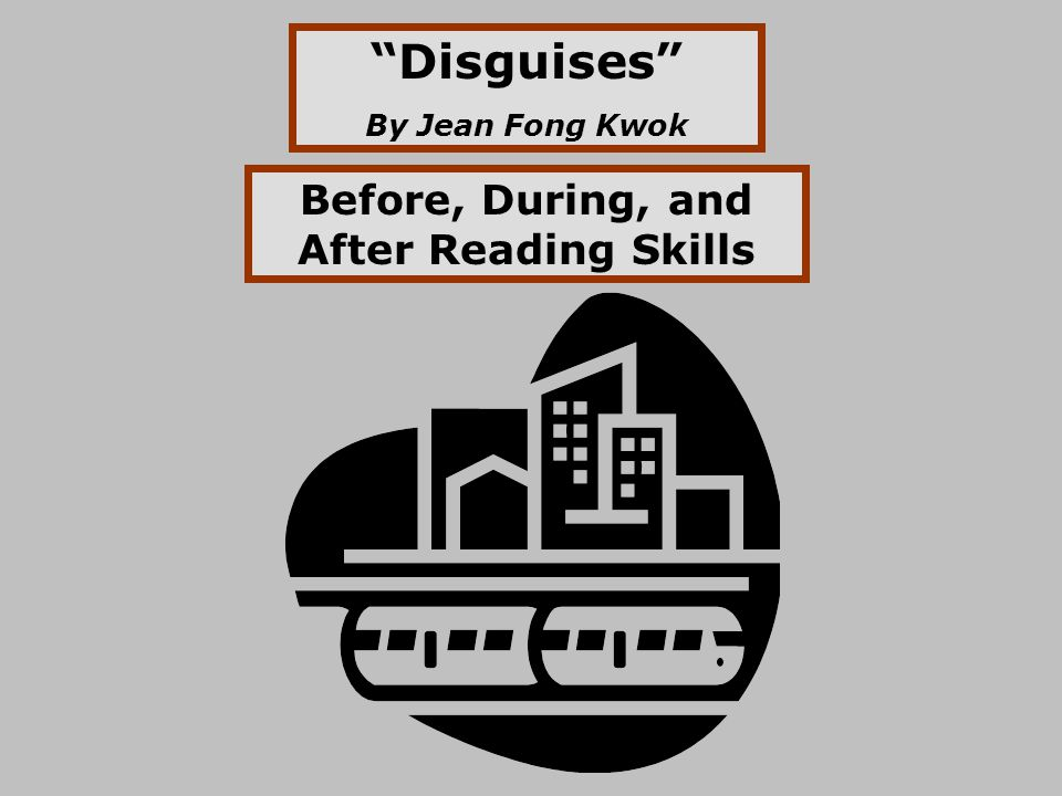 Before, During, and After Reading Skills