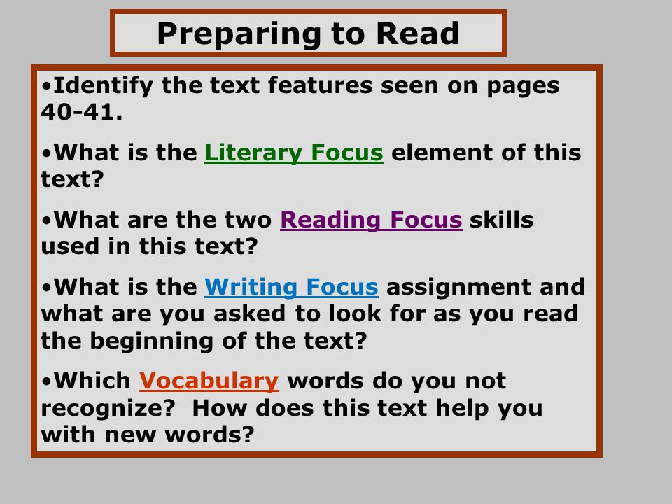 Preparing to Read Identify the text features seen on pages 40-41.
