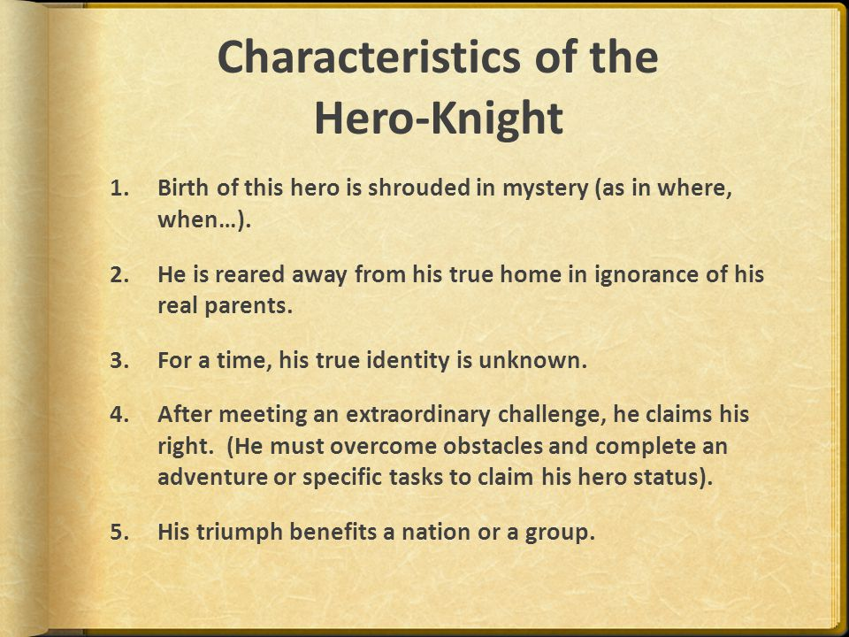 Characteristics of the Hero-Knight