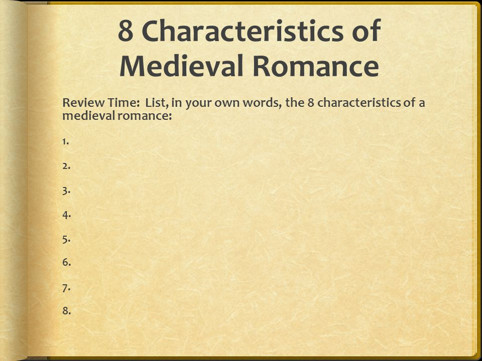 8 Characteristics of Medieval Romance