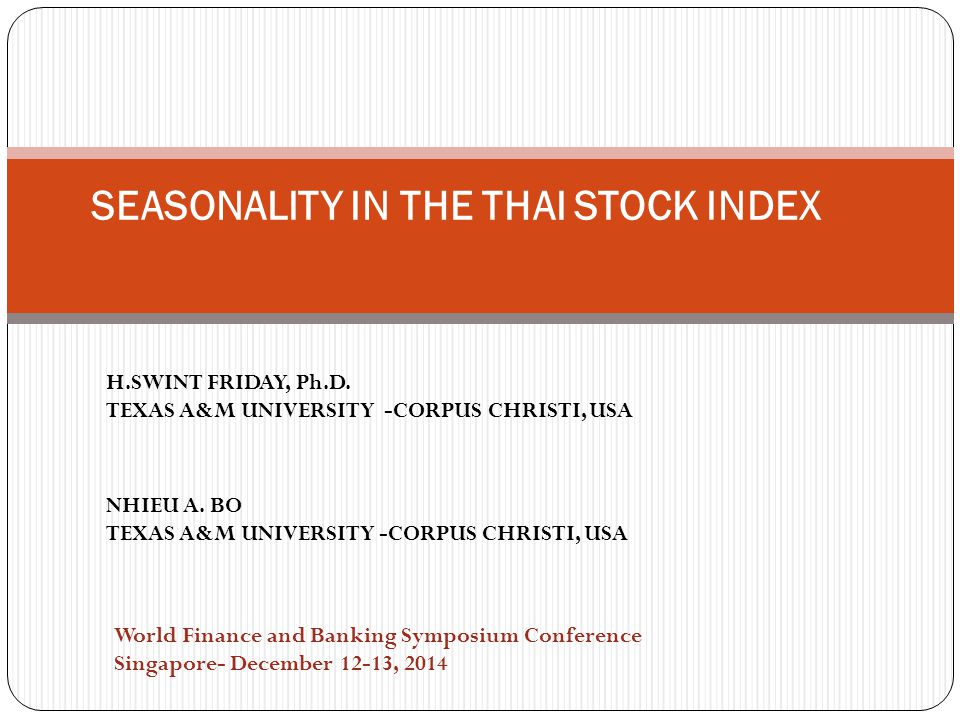 SEASONALITY IN THE THAI STOCK INDEX