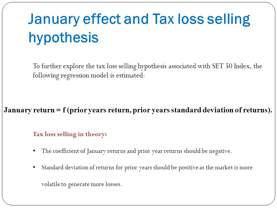 January effect and Tax loss selling hypothesis