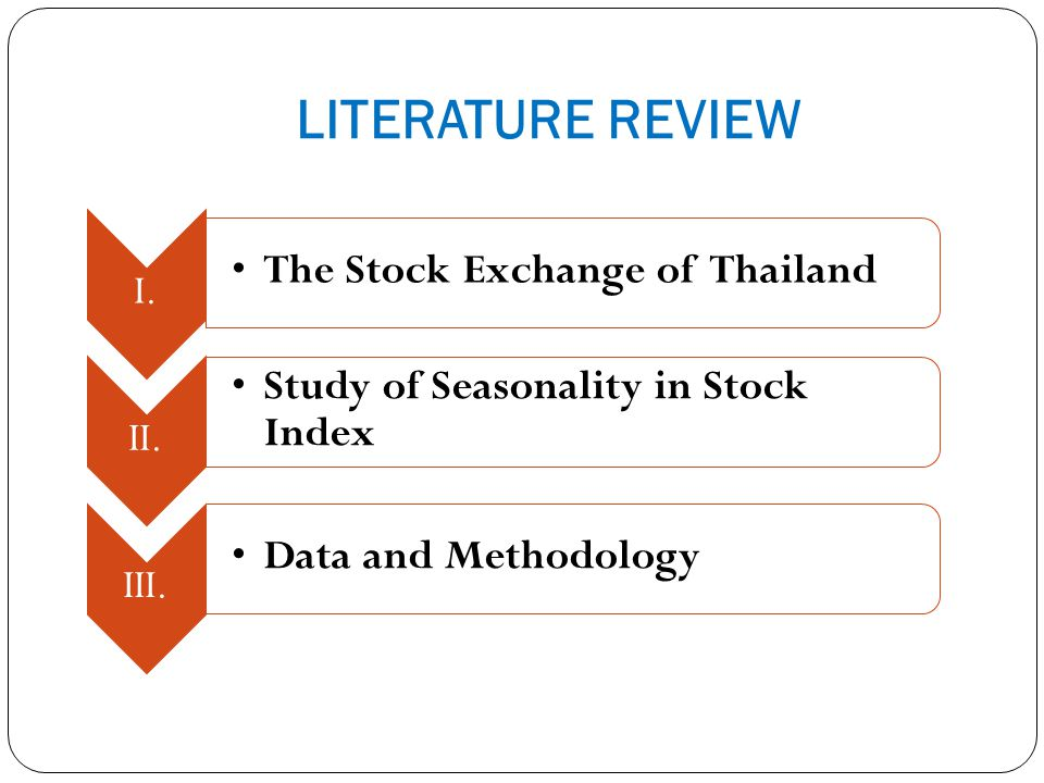 LITERATURE REVIEW The Stock Exchange of Thailand