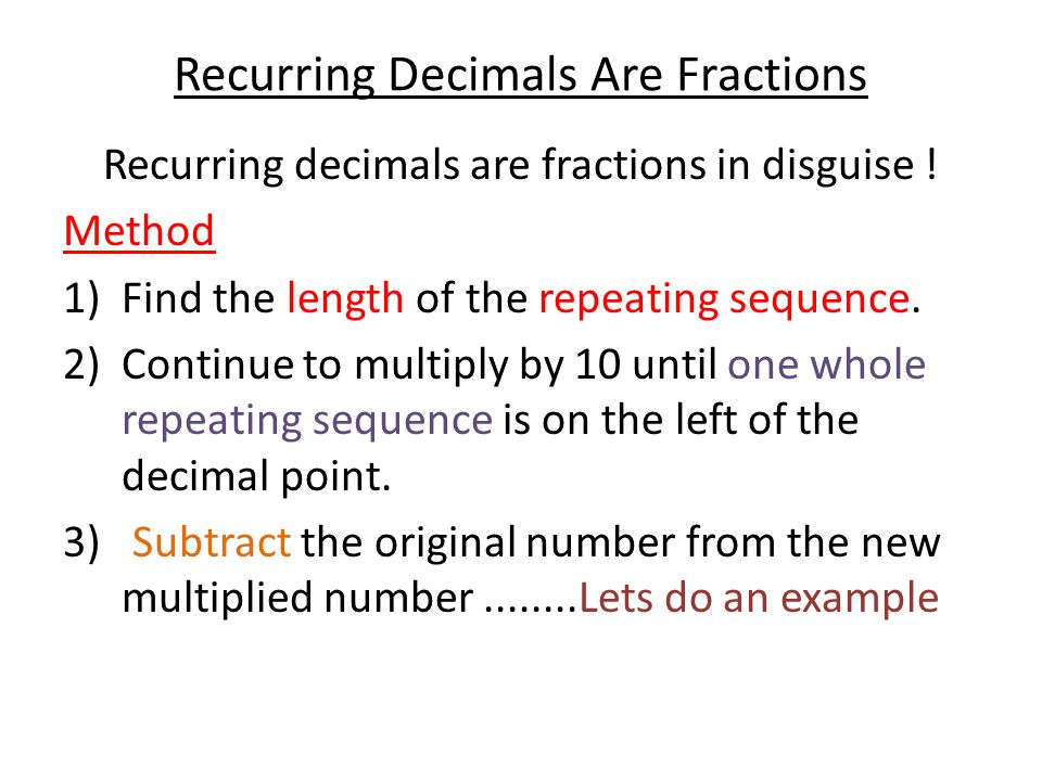 Recurring Decimals Are Fractions