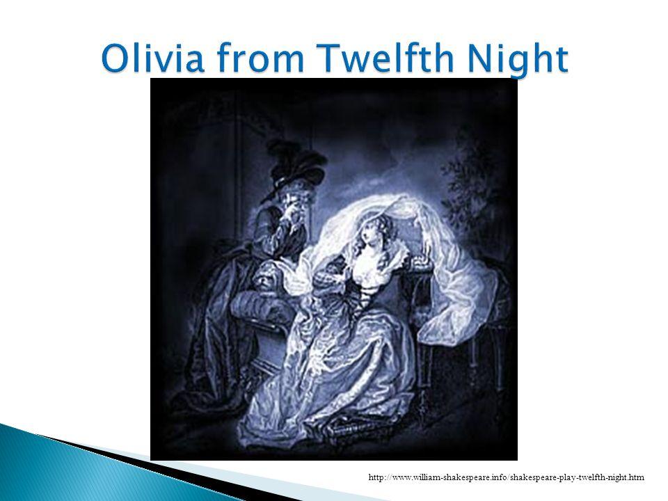 Olivia from Twelfth Night