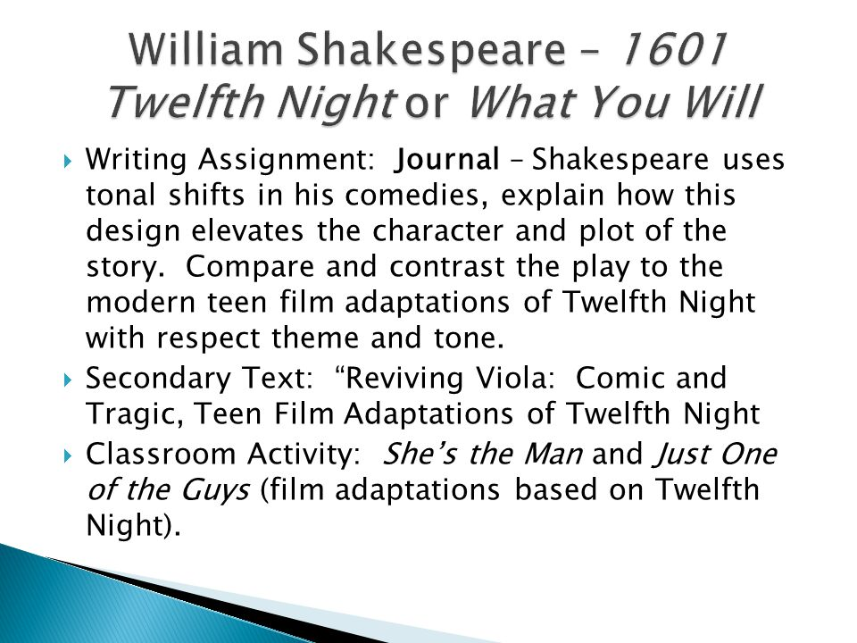 William Shakespeare – 1601 Twelfth Night or What You Will
