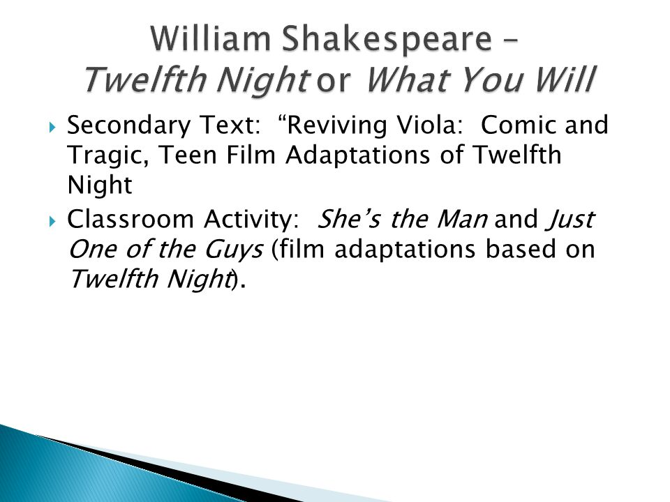 William Shakespeare – Twelfth Night or What You Will