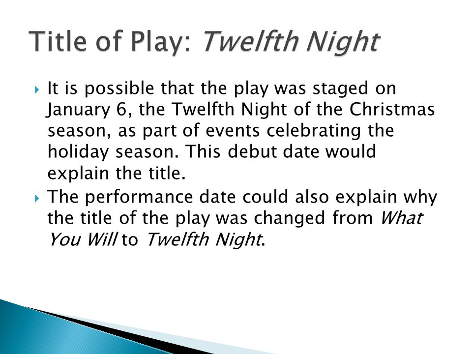 Title of Play: Twelfth Night