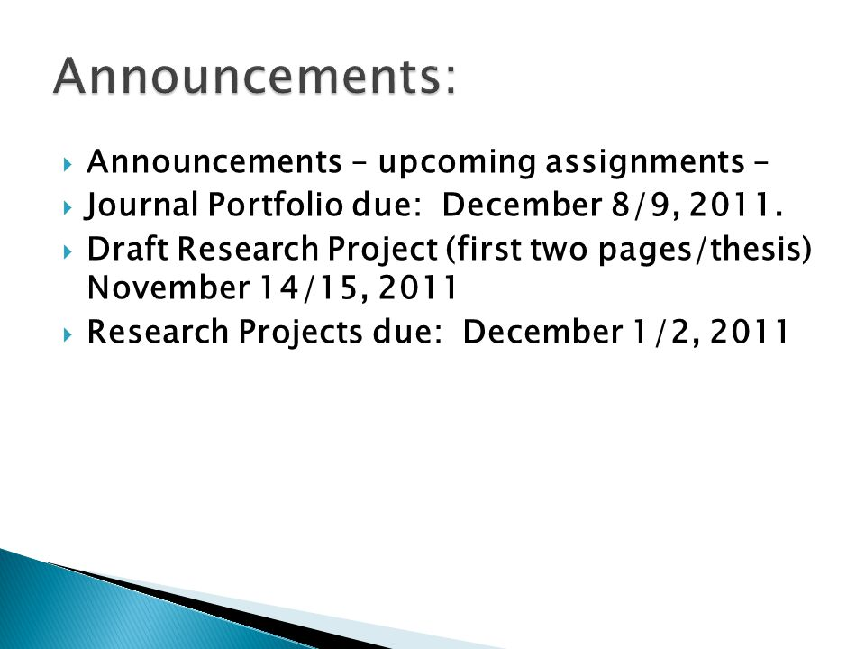 Announcements: Announcements – upcoming assignments –