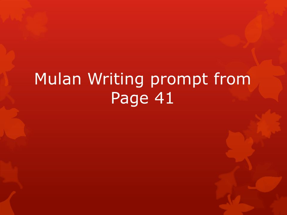 Mulan Writing prompt from Page 41
