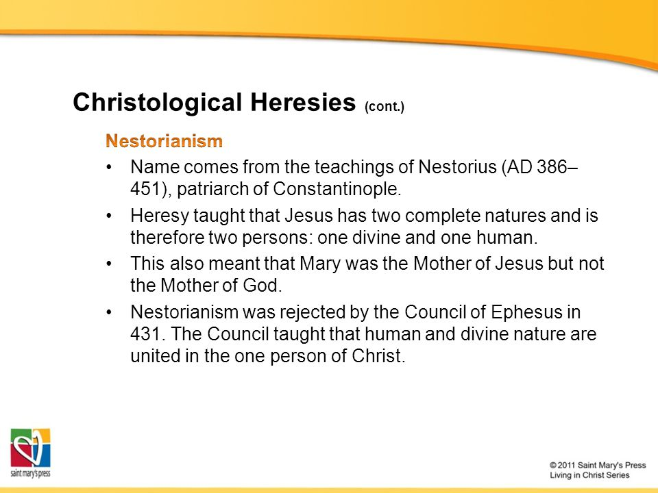 Christological Heresies (cont.)