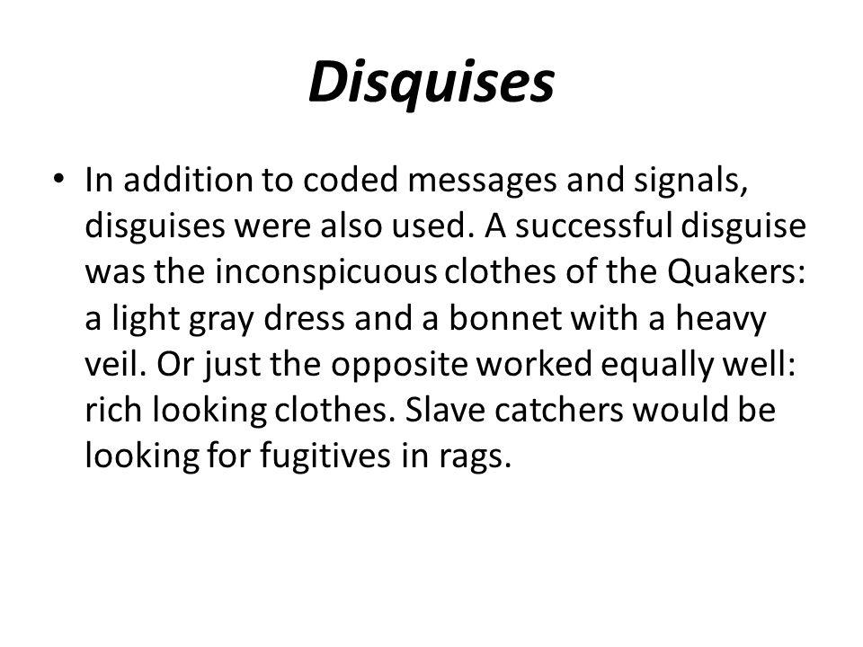 Disquises