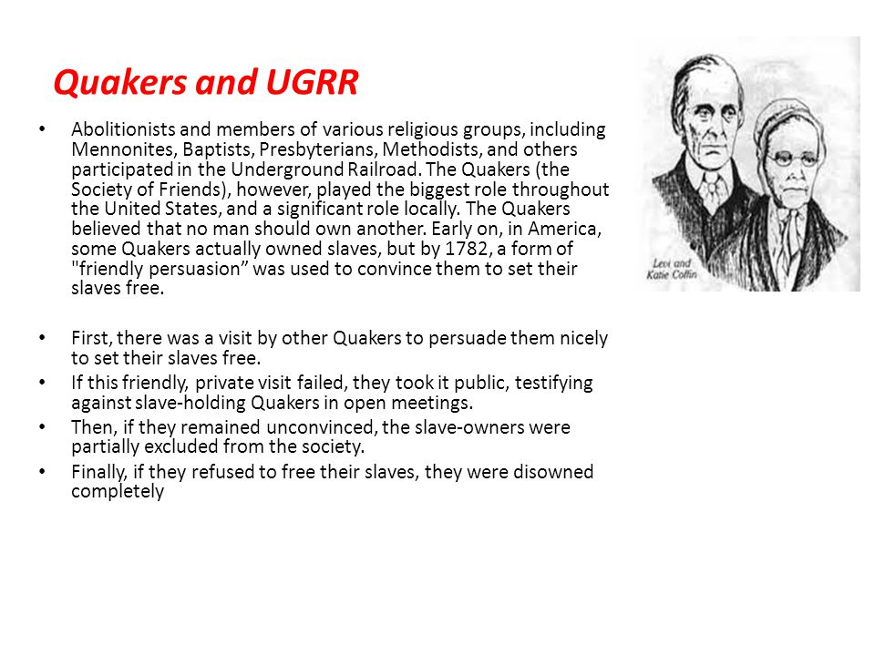 Quakers and UGRR