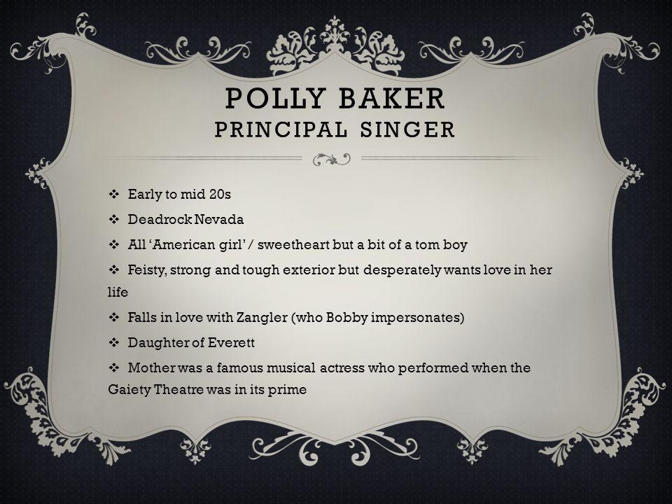 POLLY baker Principal Singer