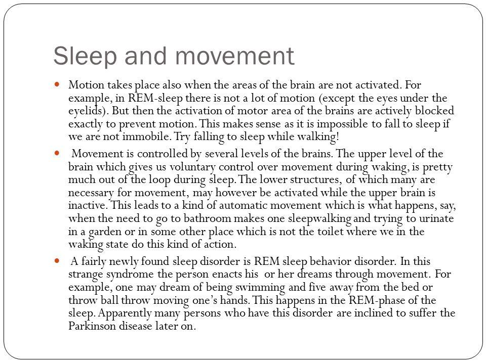 Sleep and movement