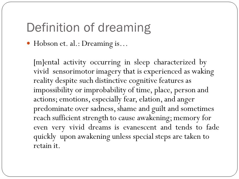 Definition of dreaming