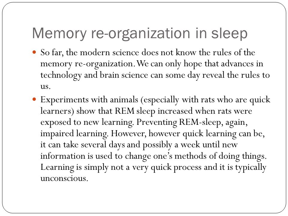 Memory re-organization in sleep
