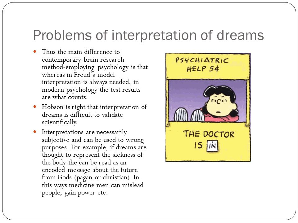 Problems of interpretation of dreams