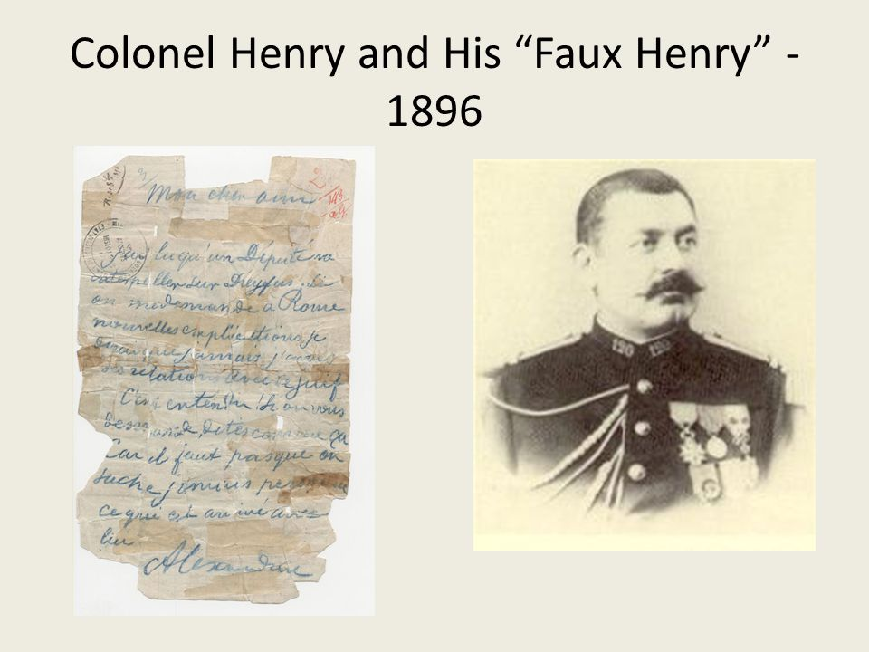 Colonel Henry and His Faux Henry - 1896
