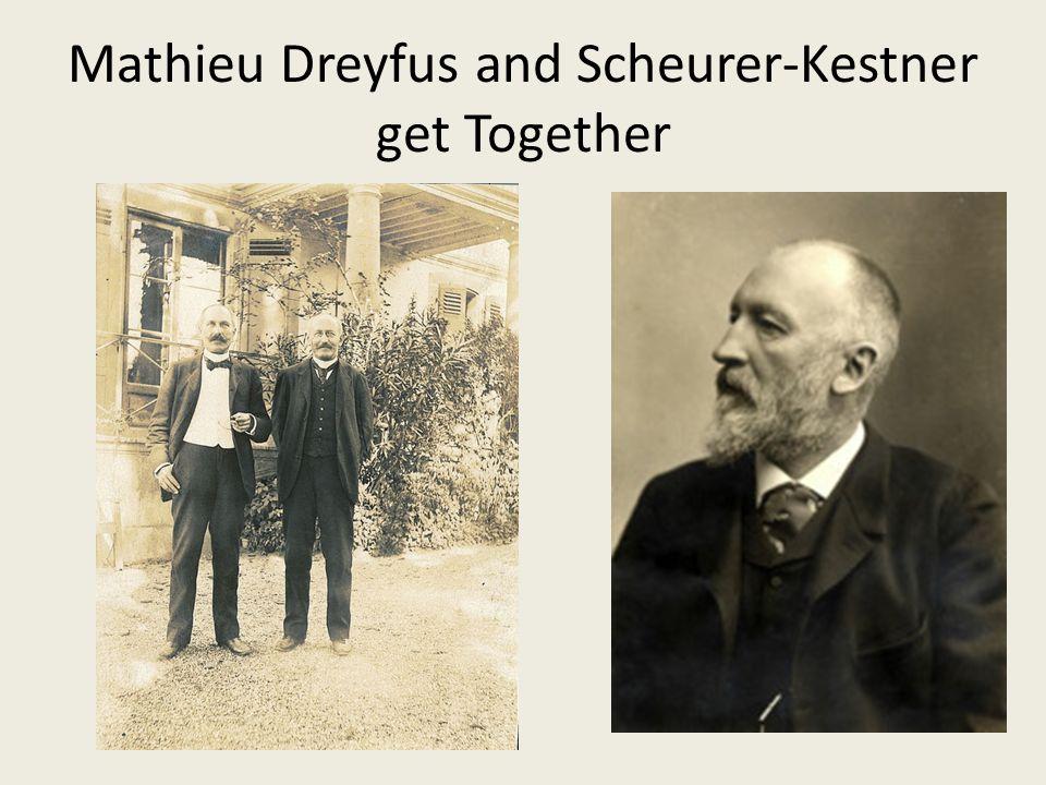 Mathieu Dreyfus and Scheurer-Kestner get Together