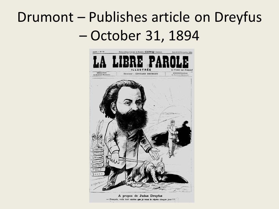 Drumont – Publishes article on Dreyfus – October 31, 1894