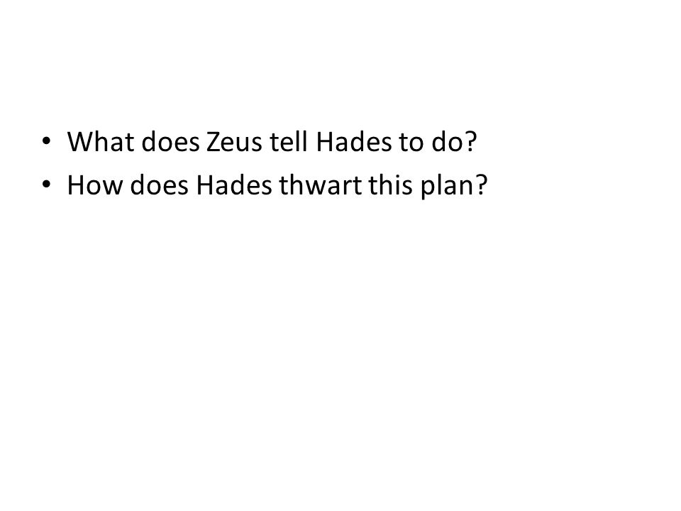 What does Zeus tell Hades to do