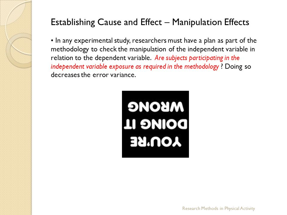 Establishing Cause and Effect – Manipulation Effects