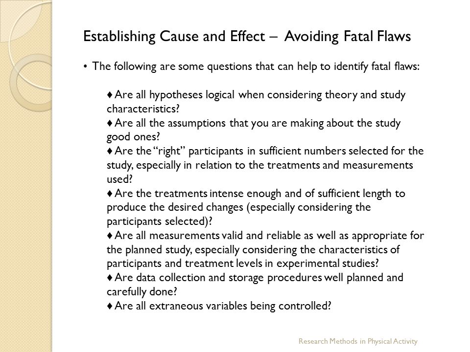 Establishing Cause and Effect – Avoiding Fatal Flaws