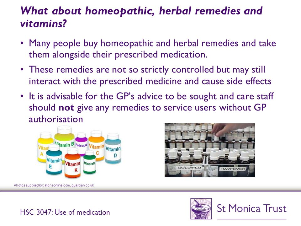 What about homeopathic, herbal remedies and vitamins