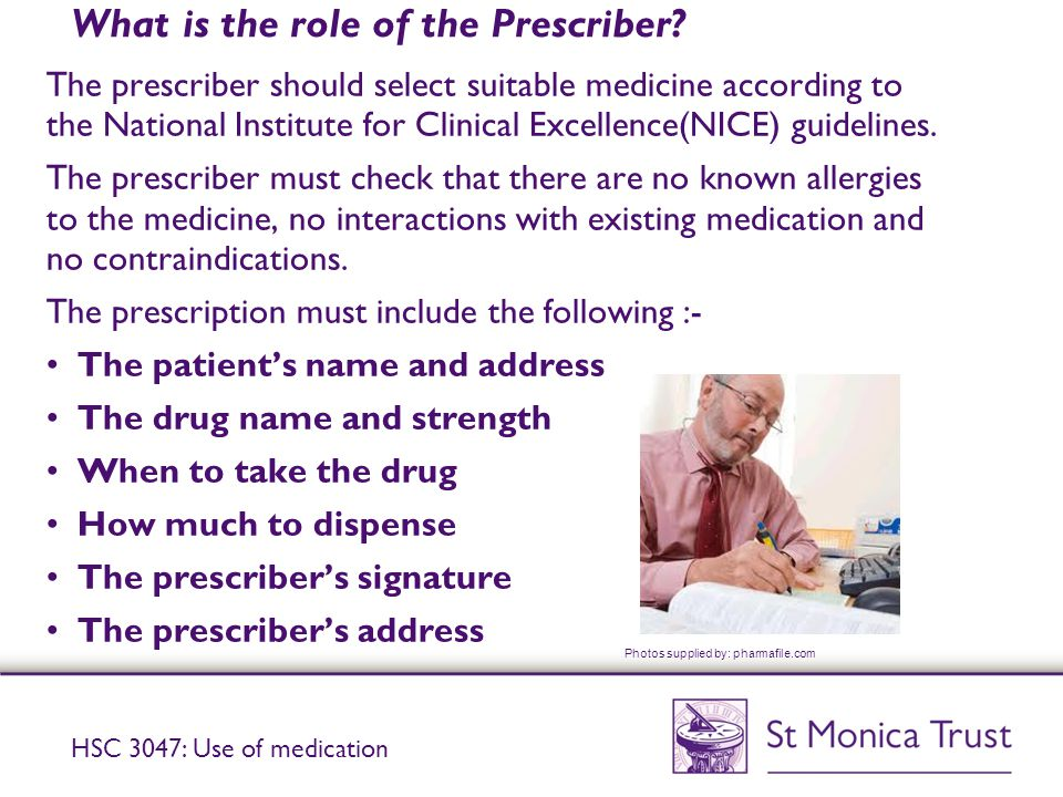 What is the role of the Prescriber