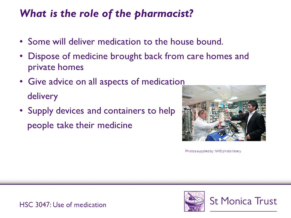 What is the role of the pharmacist