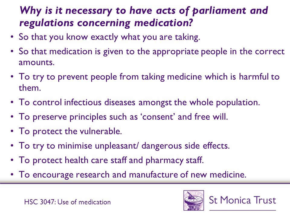 Why is it necessary to have acts of parliament and regulations concerning medication