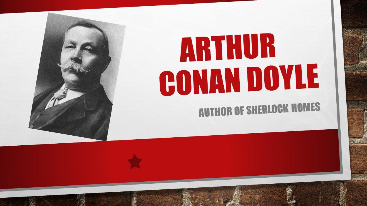 Author of Sherlock homes
