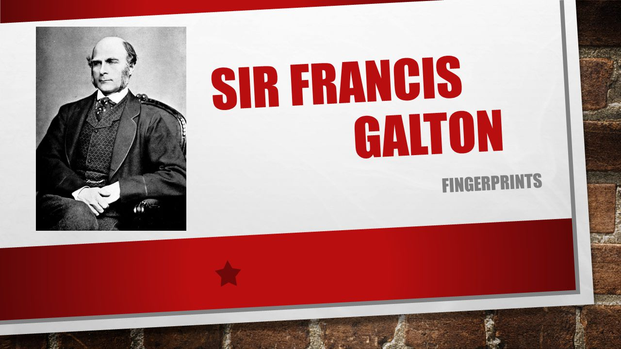 Sir Francis Galton fingerprints