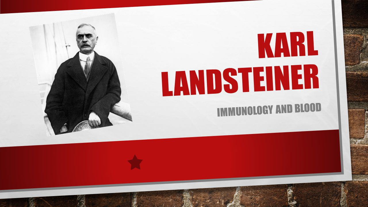 Karl Landsteiner immunology and blood