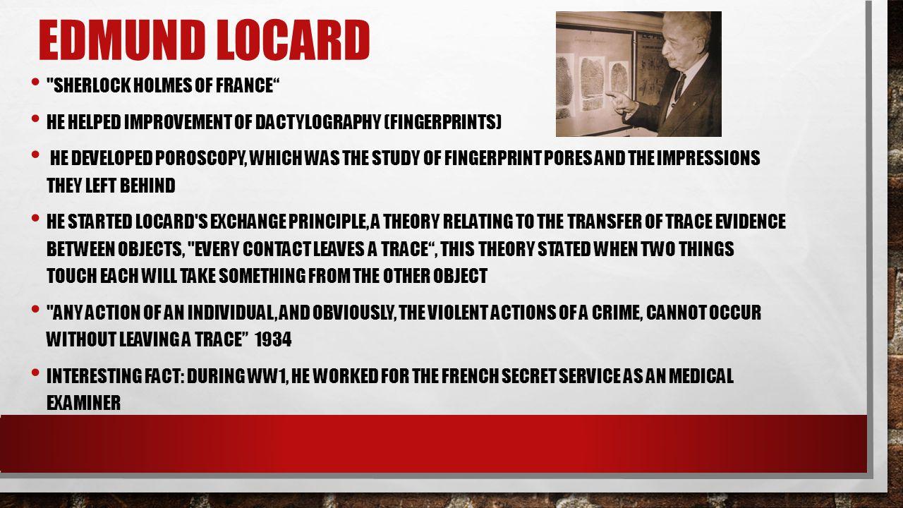 Edmund Locard Sherlock Holmes of France