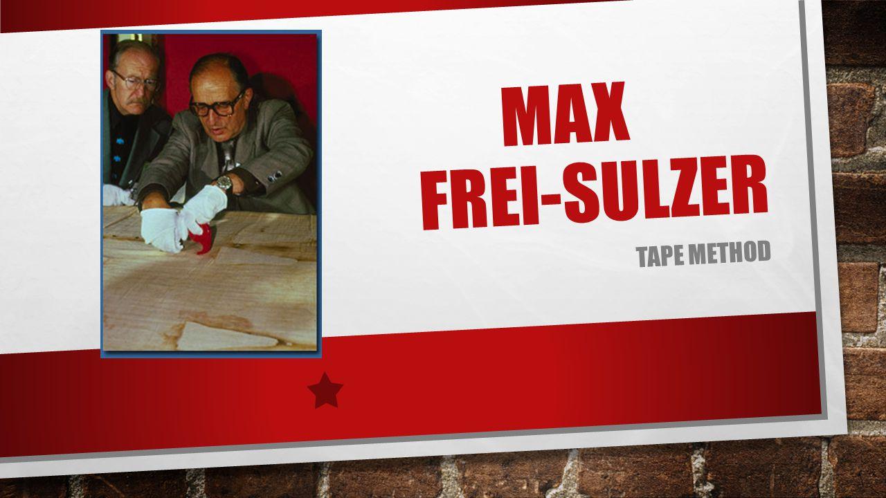 Max frei-sulzer Tape method