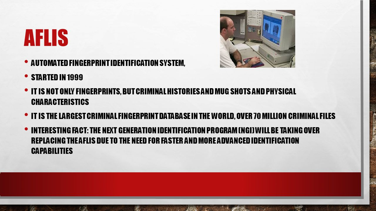Aflis Automated Fingerprint Identification System, Started in 1999