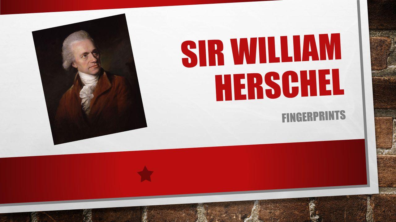 Sir William Herschel fingerprints