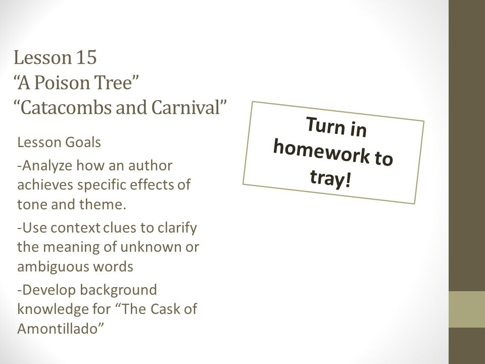 Lesson 15 A Poison Tree Catacombs and Carnival