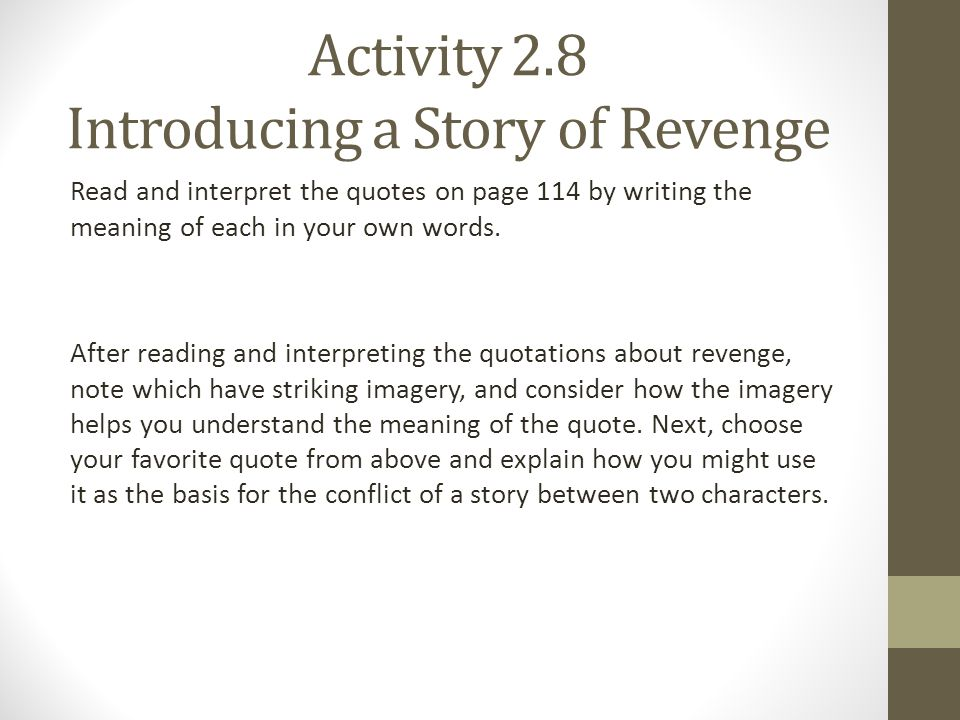 Activity 2.8 Introducing a Story of Revenge