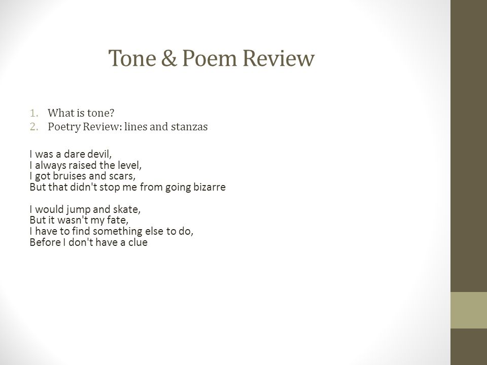 Tone & Poem Review What is tone Poetry Review: lines and stanzas