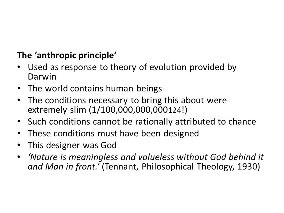 The 'anthropic principle'