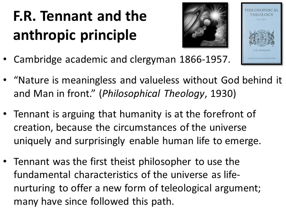 F.R. Tennant and the anthropic principle
