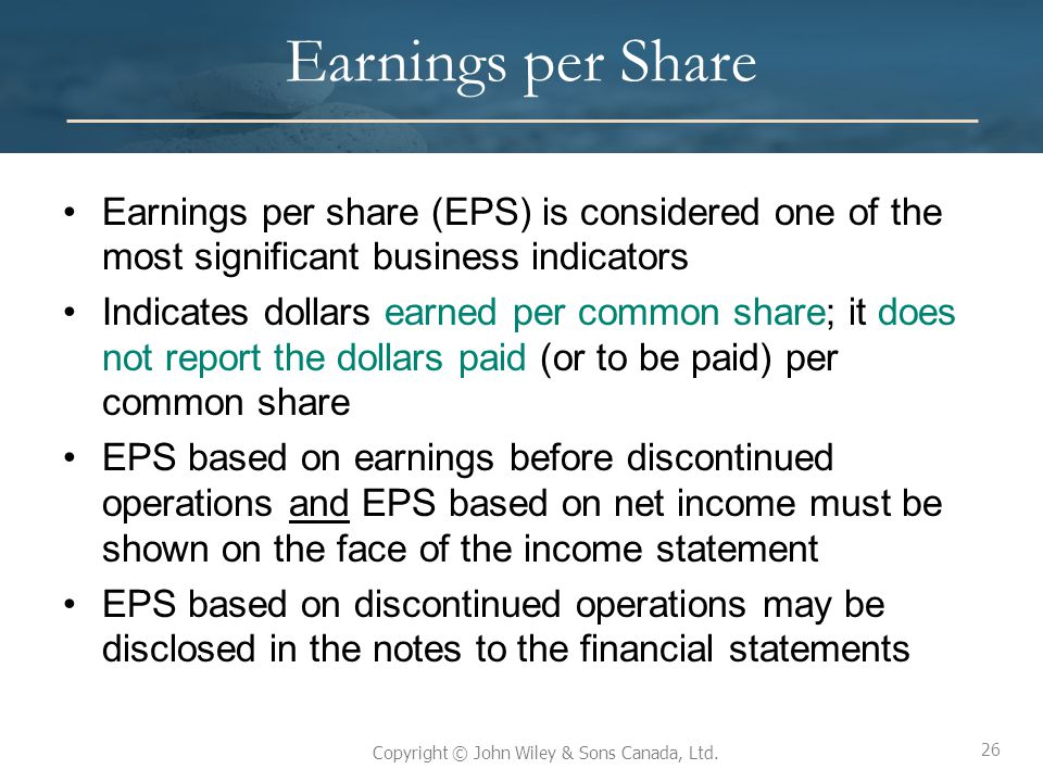 Earnings per Share Earnings per share (EPS) is considered one of the most significant business indicators.