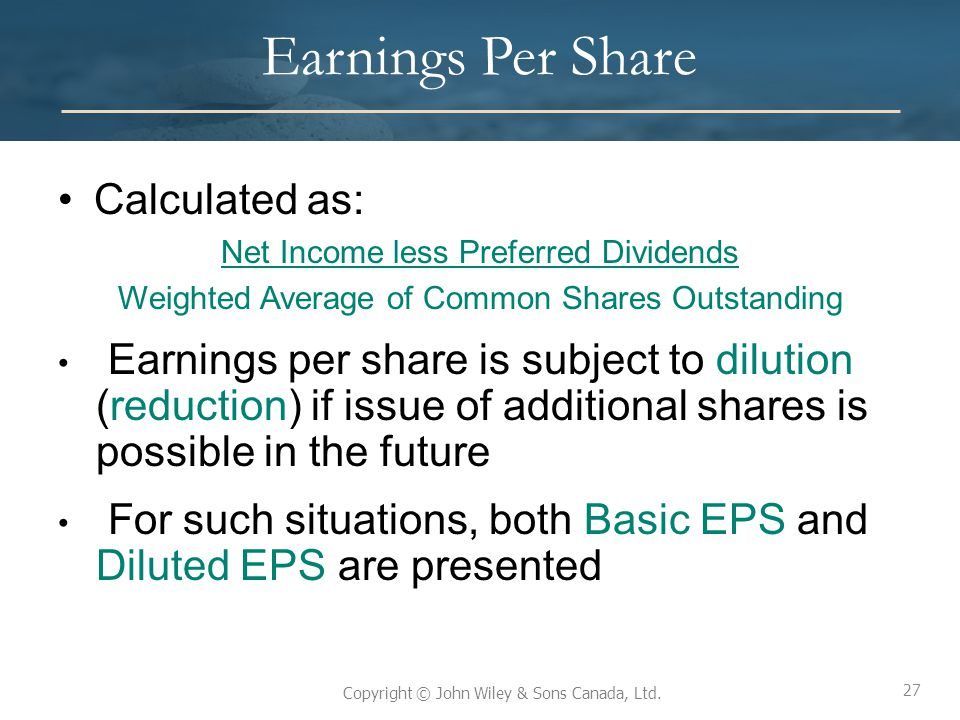 Earnings Per Share Calculated as:
