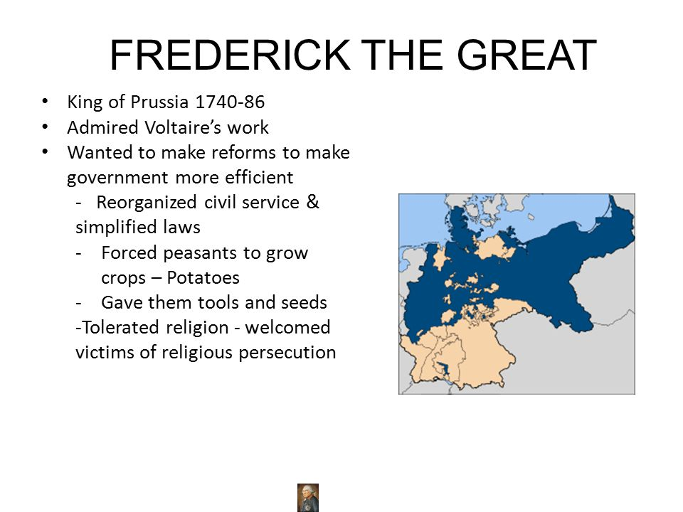 FREDERICK THE GREAT King of Prussia 1740-86 Admired Voltaire's work